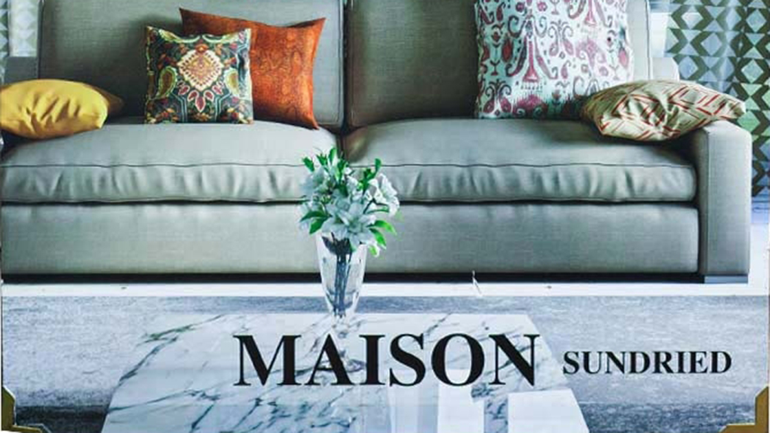 MAISON SUNDRIED